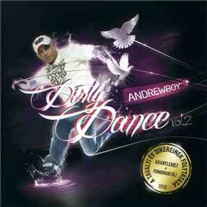 Andrewboy - Dirty Dance Vol.2 download