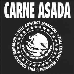 Carne Asada - Full Contact Mariachi download