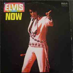 Elvis Presley - Elvis Now download